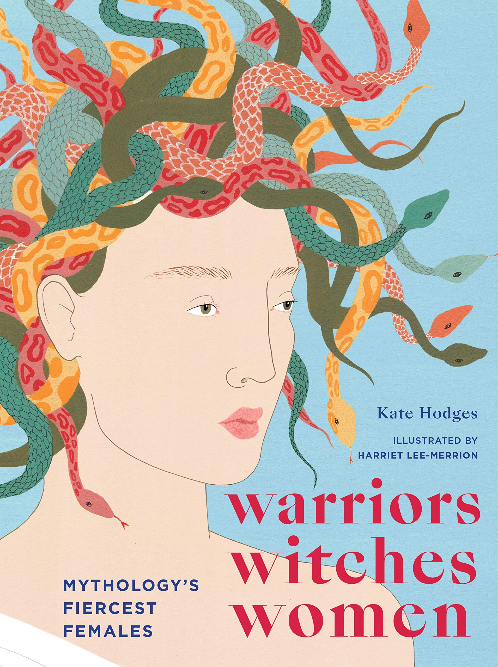 Book Cover: Warriors, Witches, Women: Celebrating Mythology's Fiercest Females
