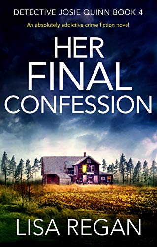 Book Cover: Her Final Confession: An absolutely addictive crime fiction novel