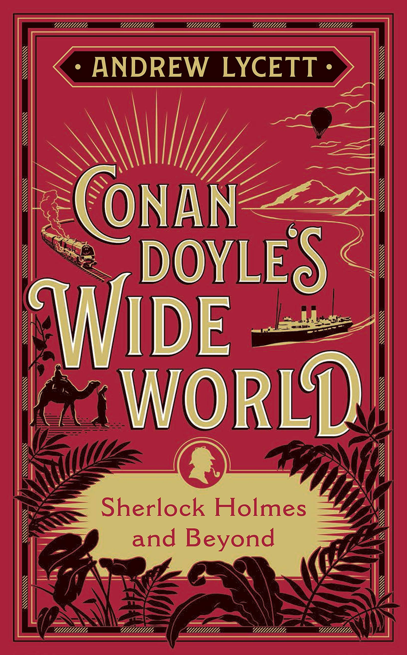 Book Cover: Conan Doyle's Wide World: Sherlock Holmes and Beyond