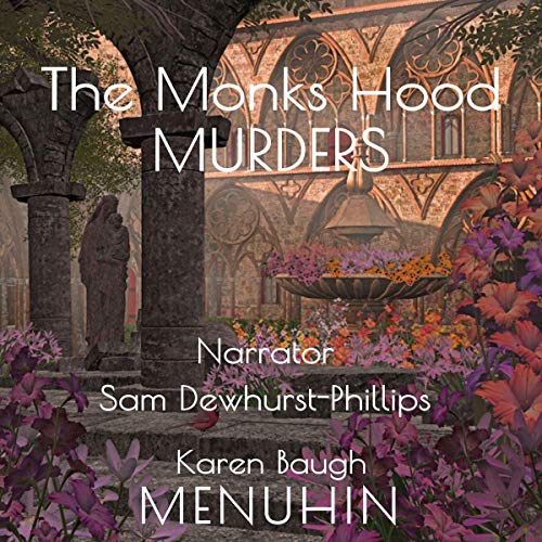 Book Cover: The Monks Hood Murders: A 1920s Murder Mystery with Heathcliff Lennox