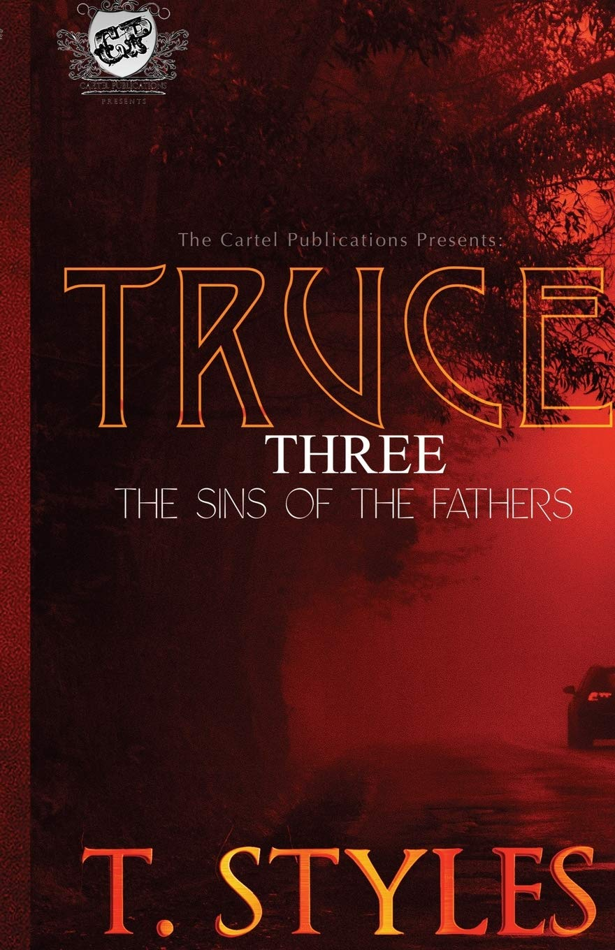 Book Cover: Truce 3: Sins of The Fathers (The Cartel Publications Presents)