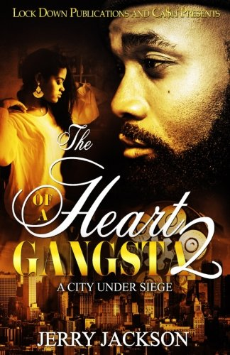 Book Cover: The Heart of a Gangsta 2: A City Under Seige