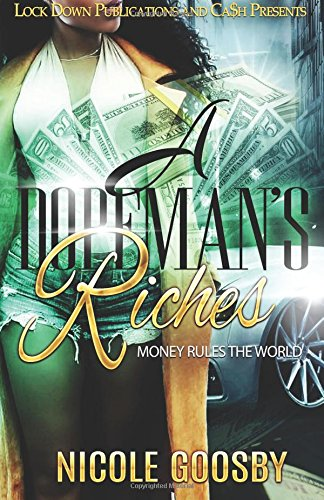 Book Cover: A DOPEMAN'S RICHES: MONEY RULES THE WORLD