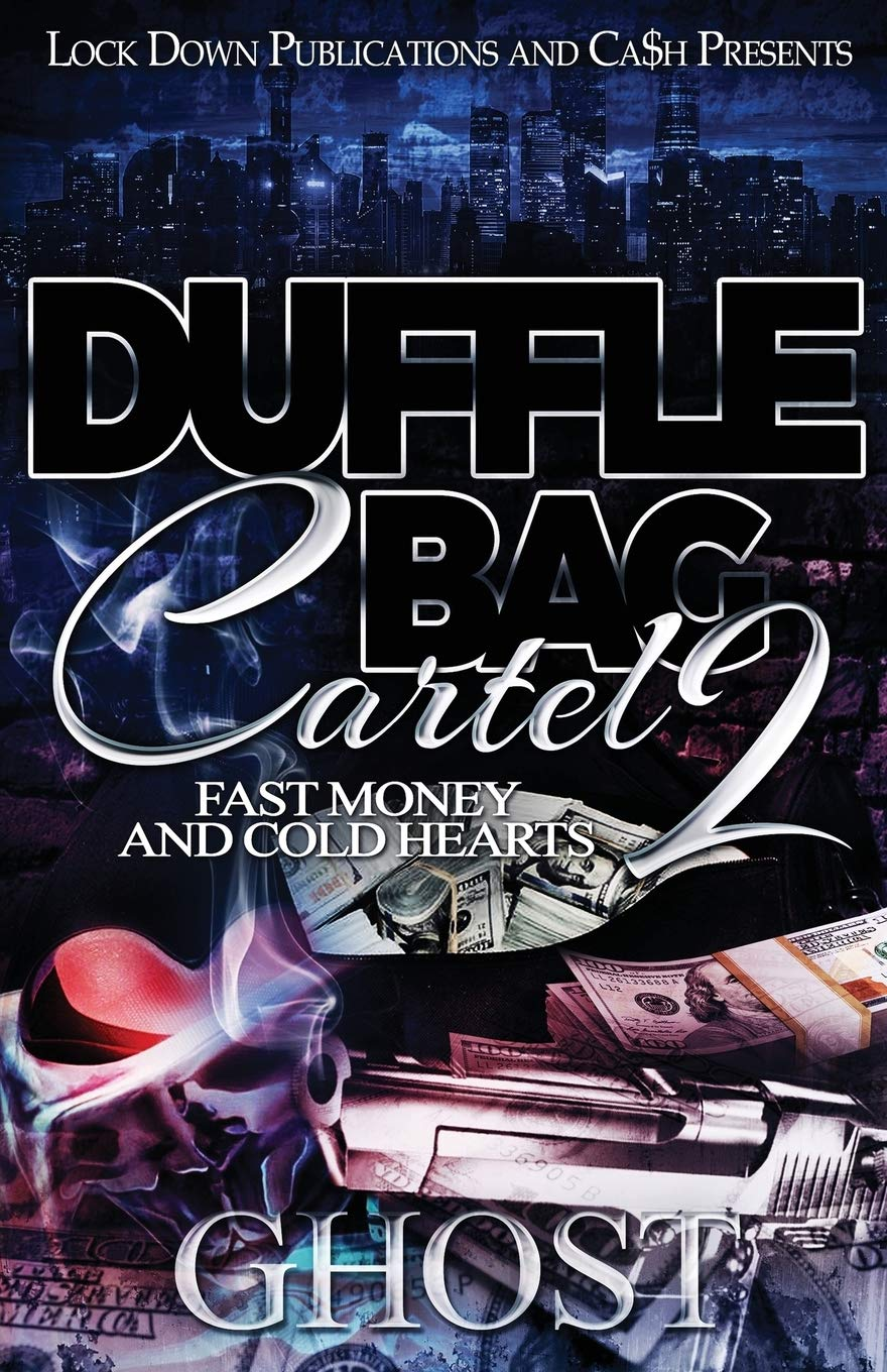 Book Cover: Duffle Bag Cartel 2: Fast Money and Cold Hearts