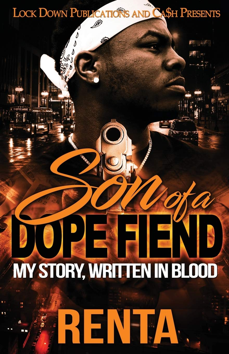 Book Cover: Son of a Dope Fiend: My Story, Written in Blood