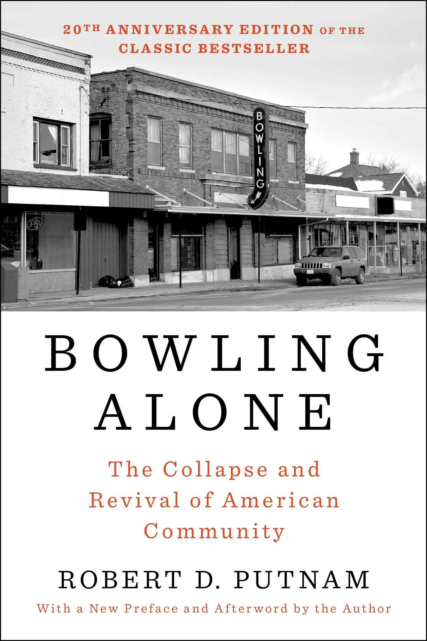 Book Cover: Bowling Alone: Revised and Updated: The Collapse and Revival of American Community