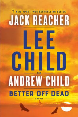 Book Cover: Better Off Dead (Jack Reacher Series #26)