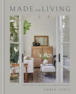 Book Cover: Made for Living: Collected Interiors for All Sorts of Styles