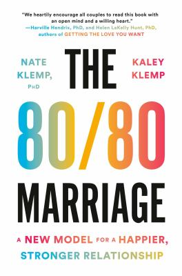 Book Cover: The 80/80 Marriage: A New Model for a Happier, Stronger Relationship
