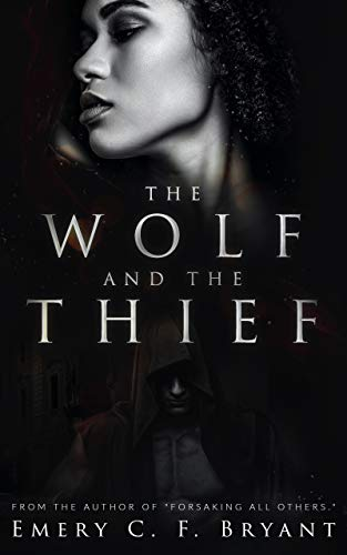 Book Cover: The Wolf and The Thief: An Interracial Romantic Suspense