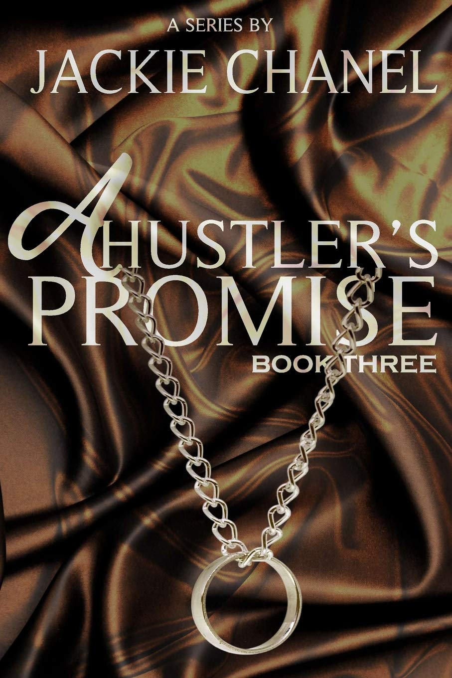 Book Cover: A Hustler's Promise: Book Three